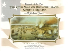 Image for Civil War on Roanoke Island, North Carolina : A Pictorial Tour