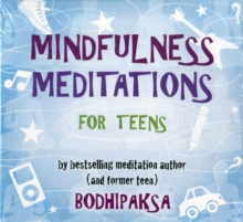 Image for Mindfulness Meditations for Teens : By Bestselling Meditation Author and Former Teen