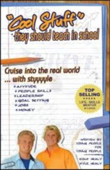 Image for Cool Stuff They Should Teach in School : Cruise into the Real World ... with Style
