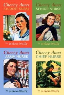 Image for Cherry Ames : Student Nurse, Senior Nurse, Army Nurse, Chief Nurse