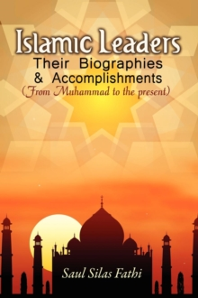 Image for Islamic Leaders : Their Biographies & Accomplishments