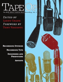 Image for Tape op  : the book about creative music recordingVol. I