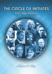 Image for The circle of initiates  : past and presentVolume I