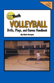 Image for Youth Volleyball Drills, Plays, and Games Handbook