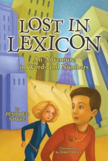 Image for Lost in Lexicon : An Adventure in Words and Numbers