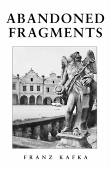 Image for Abandoned fragments  : unedited works, 1897-1917