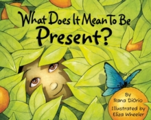 Image for What Does It Mean to Be Present?