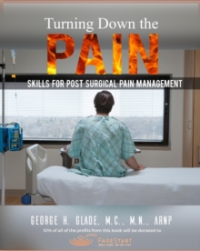 Image for Turning Down the Pain : Skills for Post-Surgical Pain Management