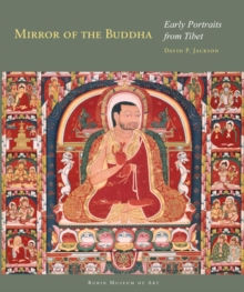 Image for Mirror of the Buddha : Early Portraits from Tibet