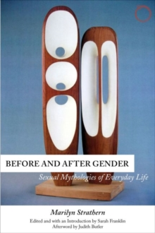 Image for Before and after gender  : sexual mythologies of everyday life