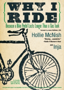 Image for Why I ride  : because a bike pedal lasts longer than a gas tank