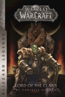 Image for Warcraft: Lord of the Clans : Lord of the Clans