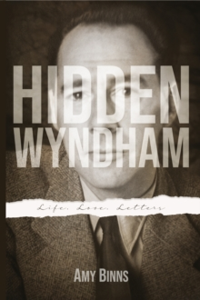 Image for Hidden Wyndham : Life, Love, Letters