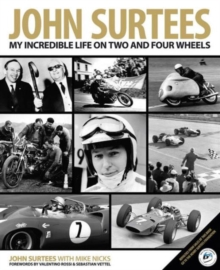 Image for John Surtees  : my incredible life on two and four wheels