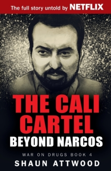 Image for The Cali Cartel : Beyond Narcos