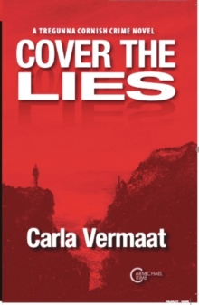 Image for COVER THE LIES : A Tregunna Cornish Crime Novel