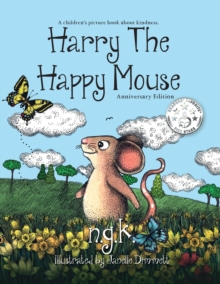 Image for Harry the happy mouse