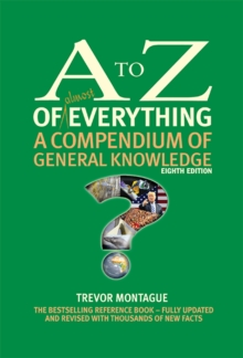 Image for The A to Z of almost Everything : A Compendium of General Knowledge