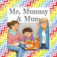 Me, Mummy & Mum - Denham, Gemma