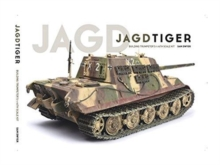 Image for Jagdtiger : Building Trumpeter's 1:16th Scale Kit