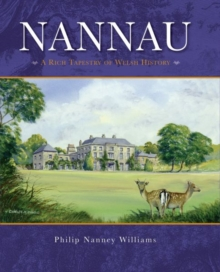 Image for Nannau - A Rich Tapestry of Welsh History