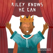 Image for Riley knows he can