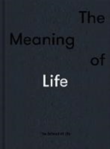 Image for The meaning of life