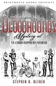 Image for The Bloodhounds : Mystery at St. Christopher's Marsh