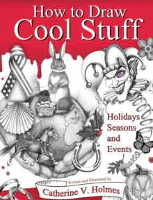Image for How to Draw Cool Stuff : Holidays, Seasons and Events