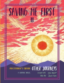 Image for Saving Me First 2 : Other Journeys, Practitioner's Edition