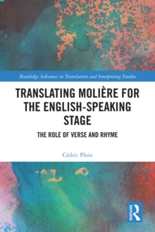Image for Translating Molière for the English-Speaking Stage: The Role of Verse and Rhyme