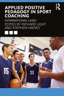 Image for Applied Positive Pedagogy in Sport Coaching: International Cases