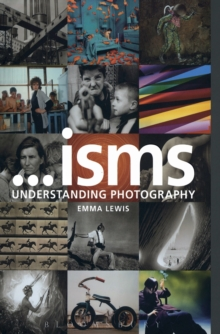 Image for Isms: Understanding Photography