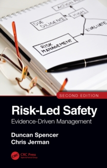 Image for Risk-Led Safety: Evidence-Driven Management, Second Edition