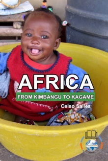 Image for AFRICA, FROM KIMBANGO TO KAGAME - Celso Salles