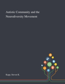 Image for Autistic Community and the Neurodiversity Movement (to order)