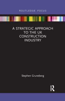 Image for A strategic approach to the UK construction industry