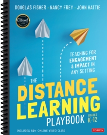 The Distance Learning Playbook, Grades K-12 : Teaching for Engagement and Impact in Any Setting