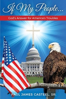 Image for If My People ... : God's Answer for America's Troubles