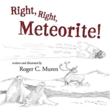 Image for Right, Right, Meteorite!