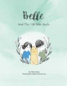 Image for Belle and the 100 Mile Smile