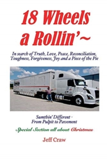 Image for 18 Wheels A Rollin' ~