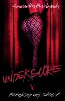 Image for Underscore : Breaking my silence