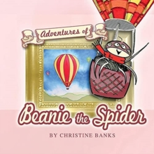 Image for Adventures of Beanie the Spider : Book 1