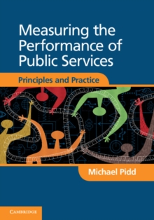 Image for Measuring the performance of public services  : principles and practice