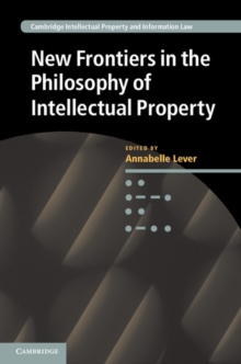 Image for New frontiers in the philosophy of intellectual property