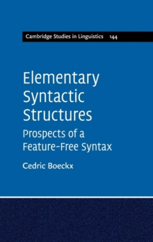 Image for Elementary syntactic structures  : prospects of a feature-free syntax