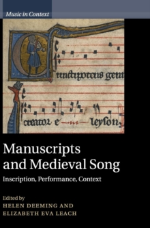Image for Manuscripts and medieval song  : inscription, performance, context