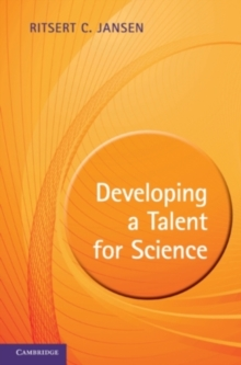 Image for Developing a talent for science: a practical guide for students, postdocs and their professors