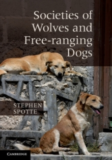 Image for Societies of wolves and free-ranging dogs